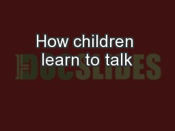 How children learn to talk