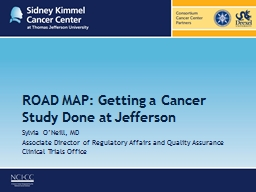 ROAD MAP: Getting a Cancer Study Done at Jefferson