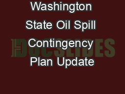 Washington State Oil Spill Contingency Plan Update