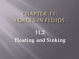 Chapter 11:   Forces in Fluids
