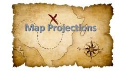 Map Projections No map projection is perfect and all maps