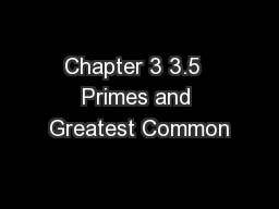 Chapter 3 3.5  Primes and Greatest Common PowerPoint PPT Presentation