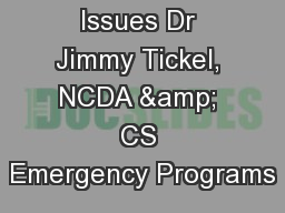 Ag Disposal Issues Dr Jimmy Tickel, NCDA & CS Emergency Programs