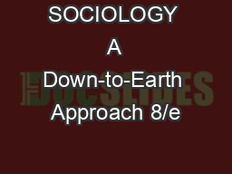 SOCIOLOGY A Down-to-Earth Approach 8/e