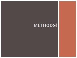 Methods! A  method is a sequence of instructions or behaviors that will be carried out when request