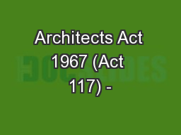 Architects Act 1967 (Act 117) -