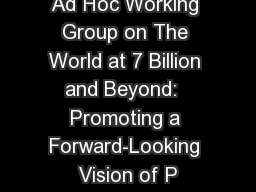 Ad Hoc Working Group on The World at 7 Billion and Beyond:  Promoting a Forward-Looking Vision of P