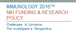 IMMUNOLOGY 2016 TM NIH Funding & Research policy PowerPoint PPT Presentation