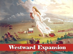 Westward Expansion Essential Questions
