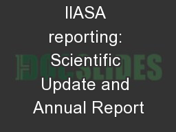 Streamlining IIASA reporting: Scientific Update and Annual Report