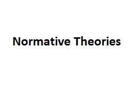 Normative Theories Contents