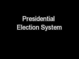Presidential Election System