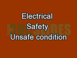 Electrical Safety Unsafe condition