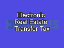 Electronic Real Estate Transfer Tax