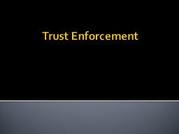 Trust Enforcement Procedural Matters