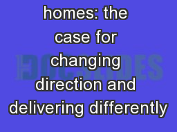 Empty homes: the case for changing direction and delivering differently PowerPoint PPT Presentation