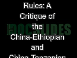 New Players and Old Rules: A Critique of the China-Ethiopian and China-Tanzanian Bilateral Investme