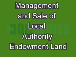 Management and Sale of Local Authority Endowment Land