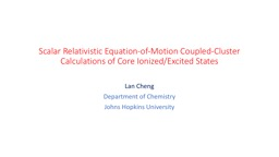 Scalar Relativistic Equation-of-Motion Coupled-Cluster Calculations of Core Ionized/Excited States