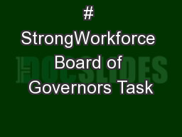 # StrongWorkforce Board of Governors Task