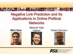 Negative Link Prediction and Its Applications in Online Political Networks PowerPoint PPT Presentation