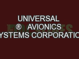 UNIVERSAL ®   AVIONICS SYSTEMS CORPORATION