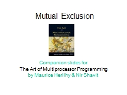 Mutual Exclusion Companion slides for