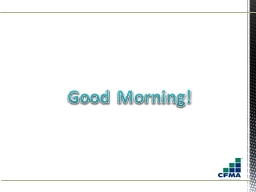 Good Morning! Equipment Cost Characteristic PowerPoint PPT Presentation