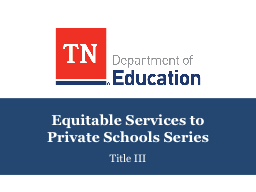 Equitable Services to  Private Schools Series