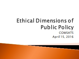 Ethical Dimensions of Public Policy