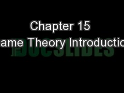 Chapter 15 Game Theory Introduction