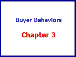 Buyer Behaviors Chapter 3