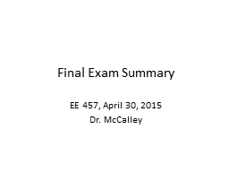 Final Exam Summary EE 457, April