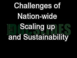 Challenges of Nation-wide Scaling up and Sustainability