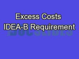 Excess Costs IDEA-B Requirement PowerPoint PPT Presentation