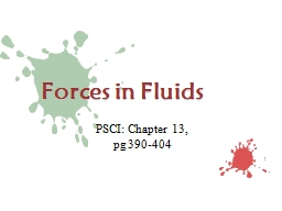 Forces in Fluids PSCI: Chapter 13,