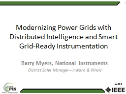 Modernizing Power Grids with Distributed Intelligence and Smart Grid-Ready Instrumentation PowerPoint PPT Presentation