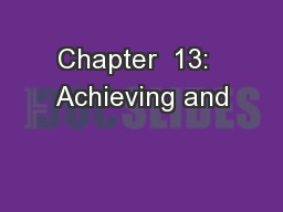 Chapter  13:  Achieving and