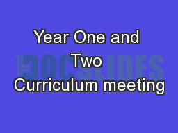 Year One and Two Curriculum meeting