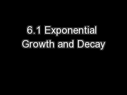 6.1 Exponential Growth and Decay PowerPoint PPT Presentation