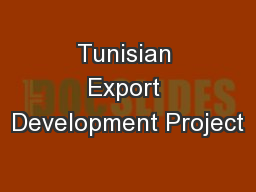 Tunisian Export Development Project PowerPoint PPT Presentation