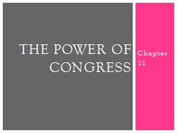 Chapter 11 The Power of Congress
