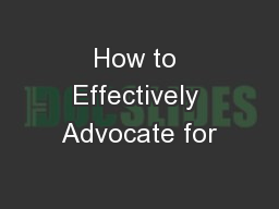 How to Effectively Advocate for