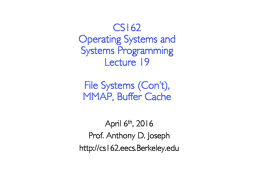 CS162 Operating Systems and