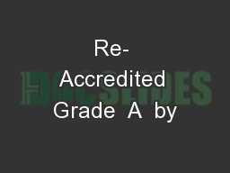 Re- Accredited Grade  A  by