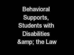 Behavioral Supports, Students with Disabilities & the Law
