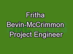 Fritha Bevin-McCrimmon Project Engineer