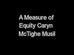 A Measure of Equity Caryn McTighe Musil