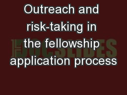 Outreach and risk-taking in the fellowship application process