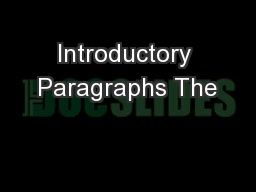 Introductory Paragraphs The